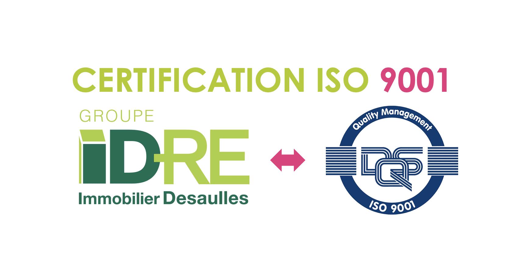 IDRE Immobilier Desaulles certifiée ISO 9001